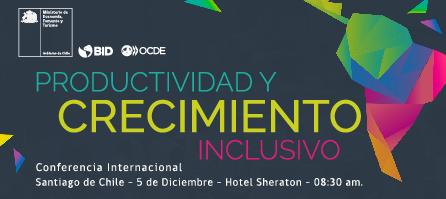 Conferencia Productividad y Crecimiento Inclusivo