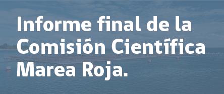 Informe final de la Comisión Científica Marea Roja