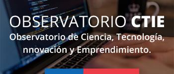 Observatorio de Ciencia, Tecnología, Innovación y Emprendimiento.